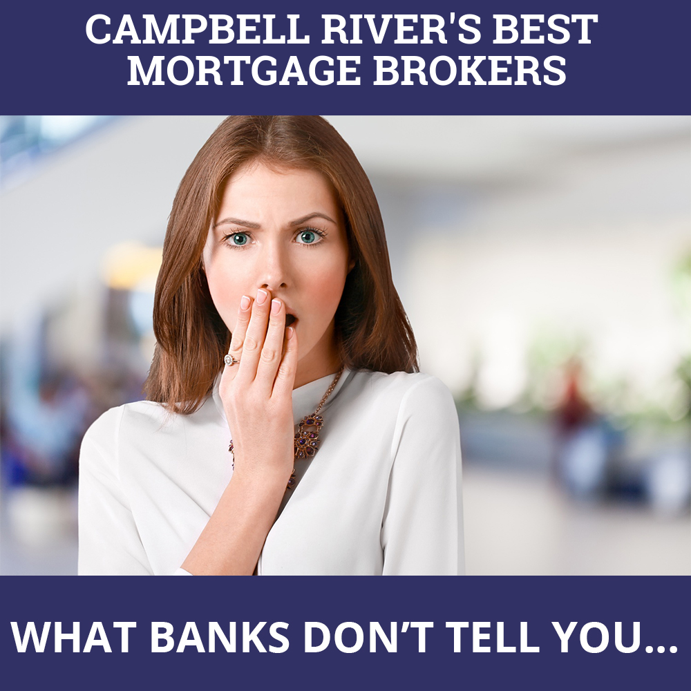 Mortgage Brokers Campbell River BC