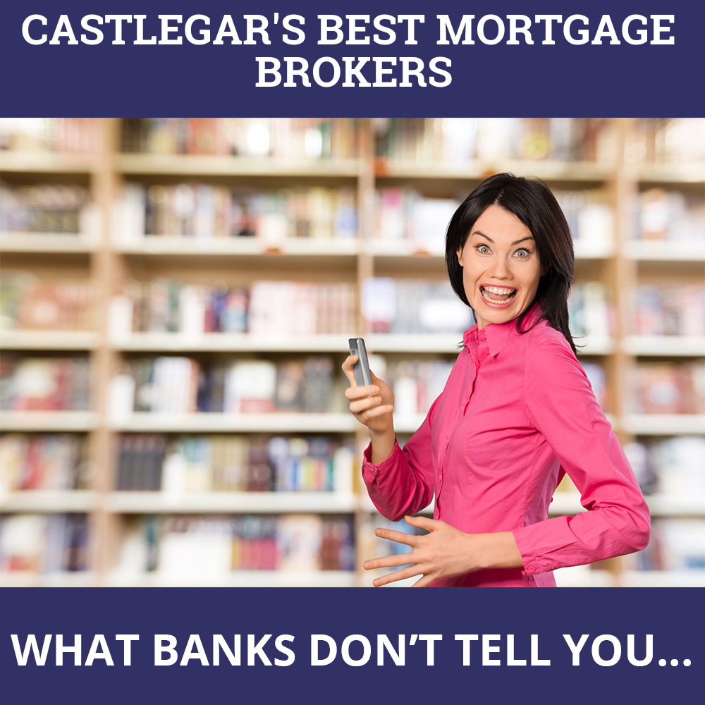 Mortgage Brokers Castlegar BC