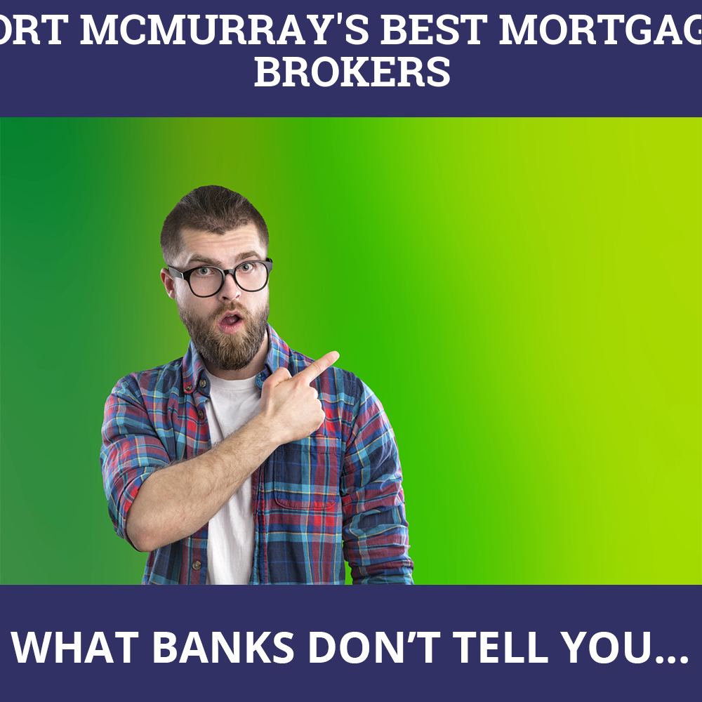 Mortgage Brokers Fort McMurray AB