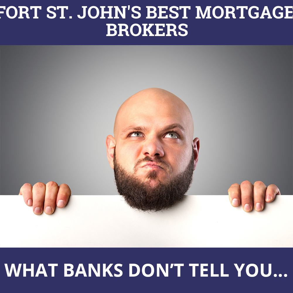 Mortgage Brokers Fort St. John BC