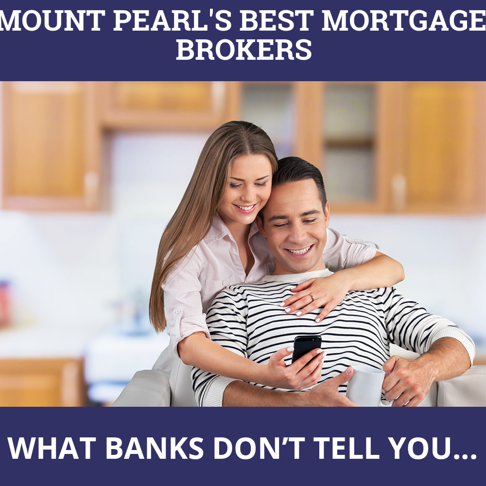 Mortgage Brokers Mount Pearl NL