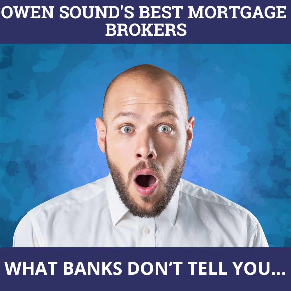 Mortgage Brokers Owen Sound ON
