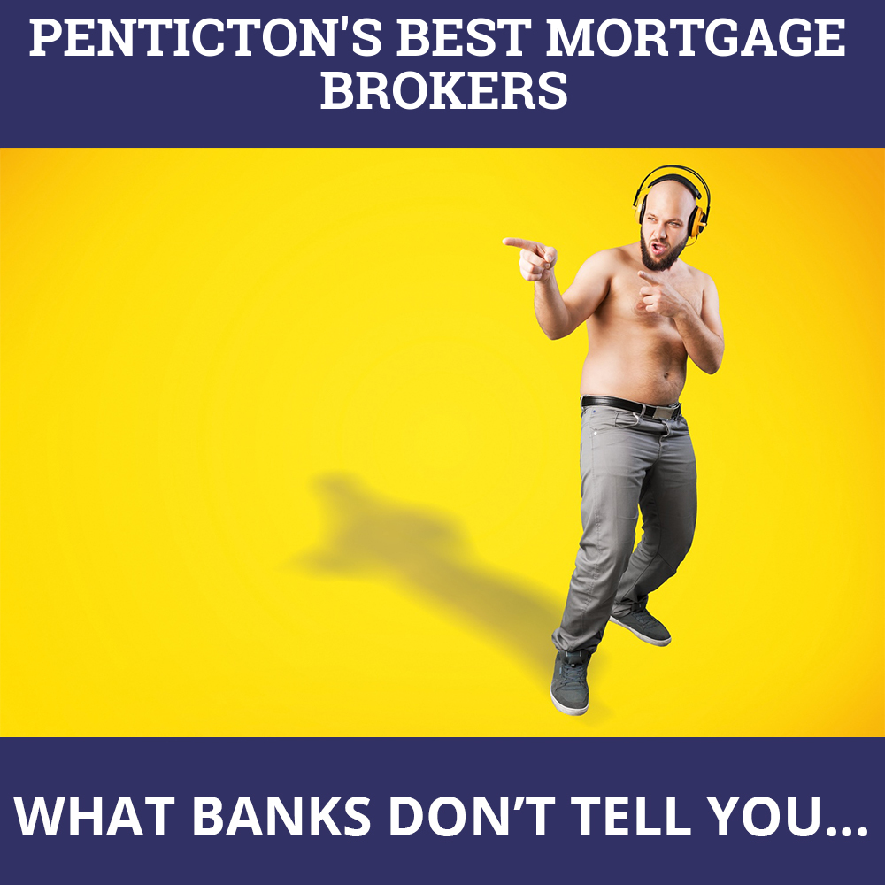 Mortgage Brokers Penticton BC