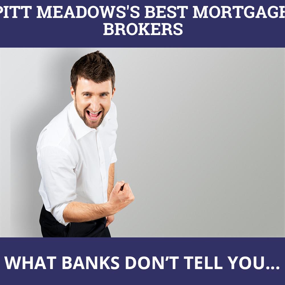 Mortgage Brokers Pitt Meadows BC