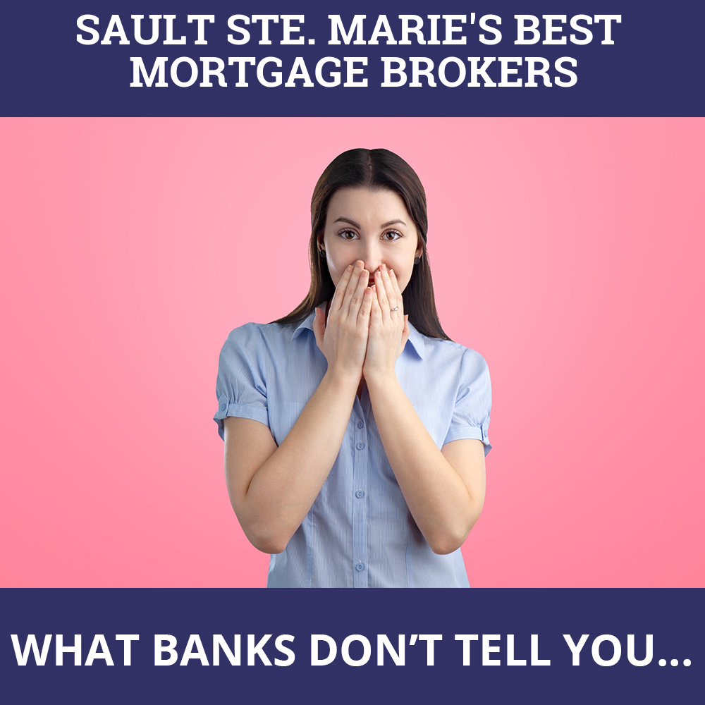 Mortgage Brokers Sault Ste. Marie ON