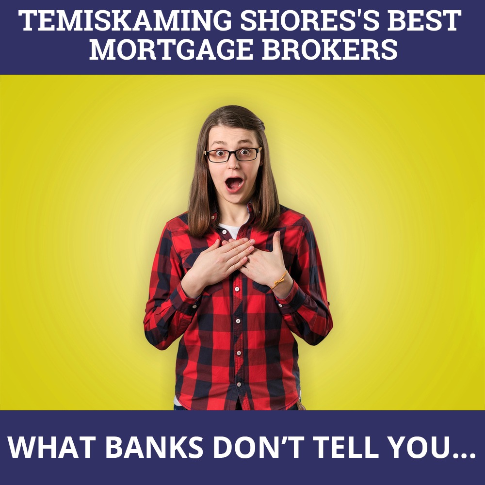 Mortgage Brokers Temiskaming Shores ON