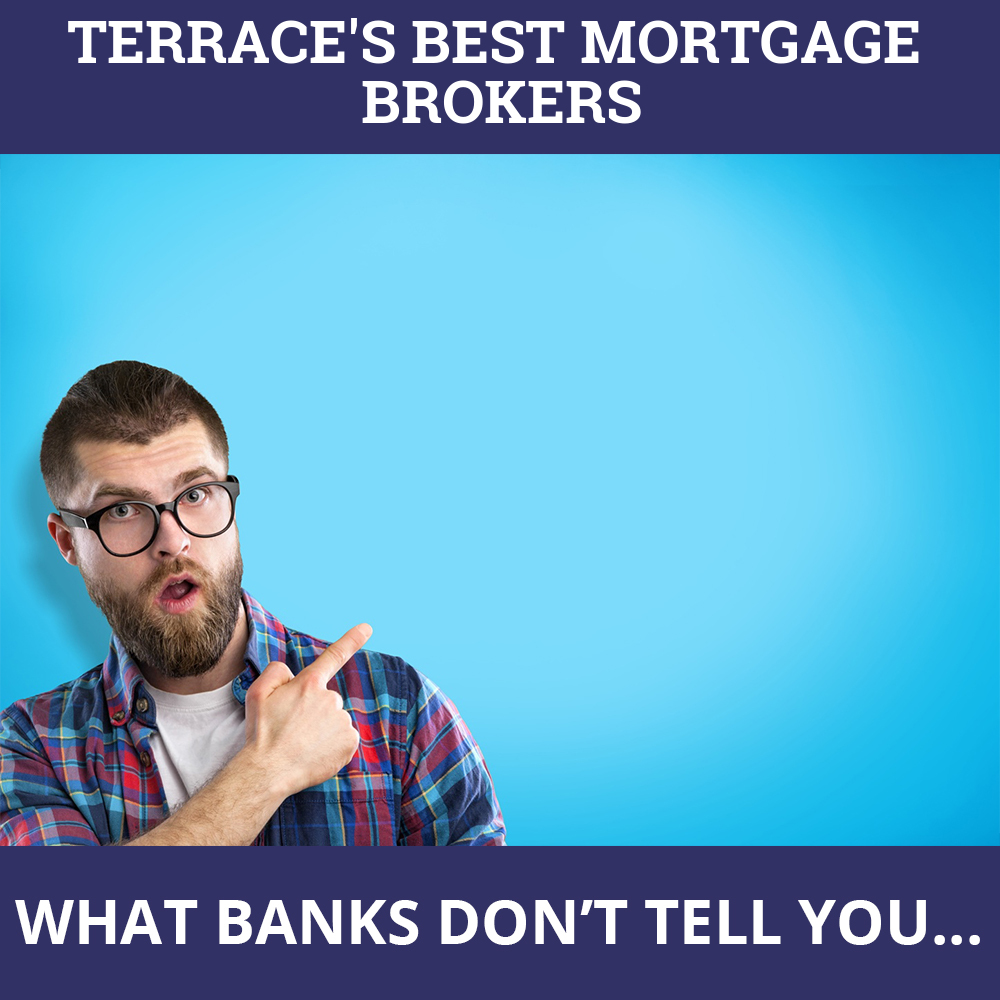 Mortgage Brokers Terrace BC