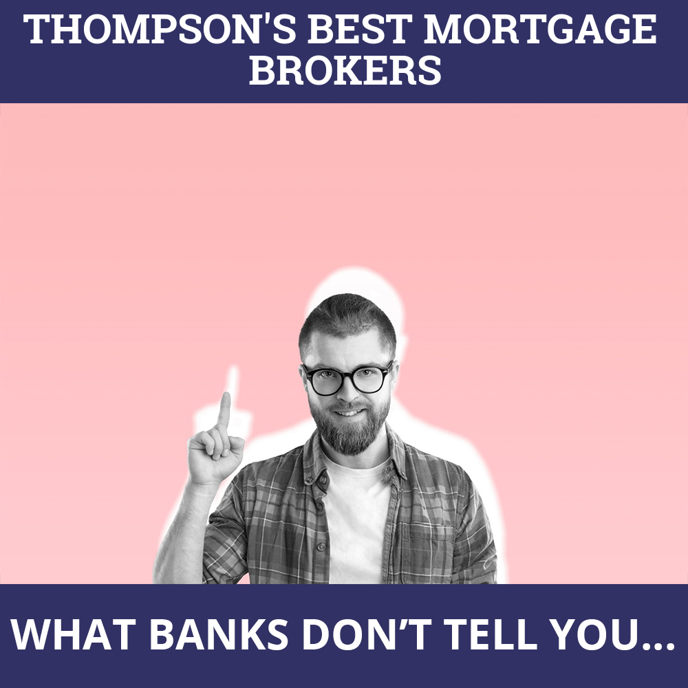 Mortgage Brokers Thompson MB