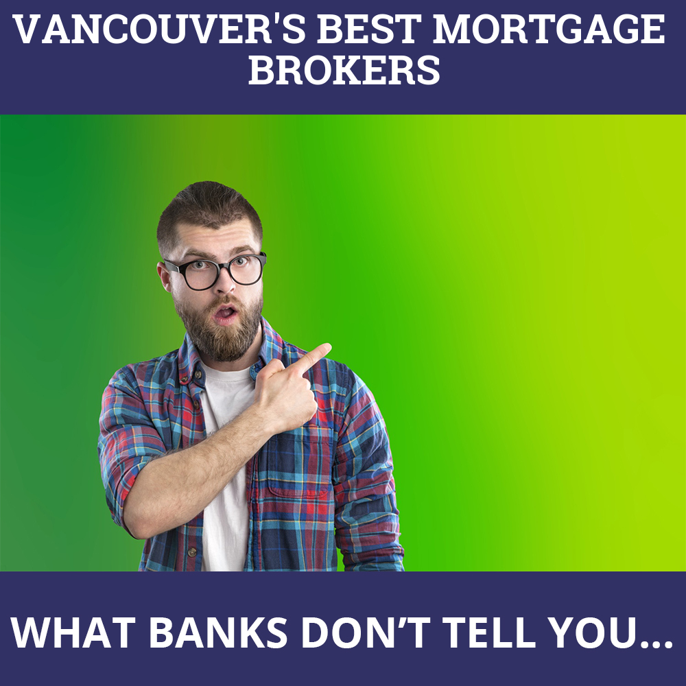 Mortgage Brokers Vancouver BC