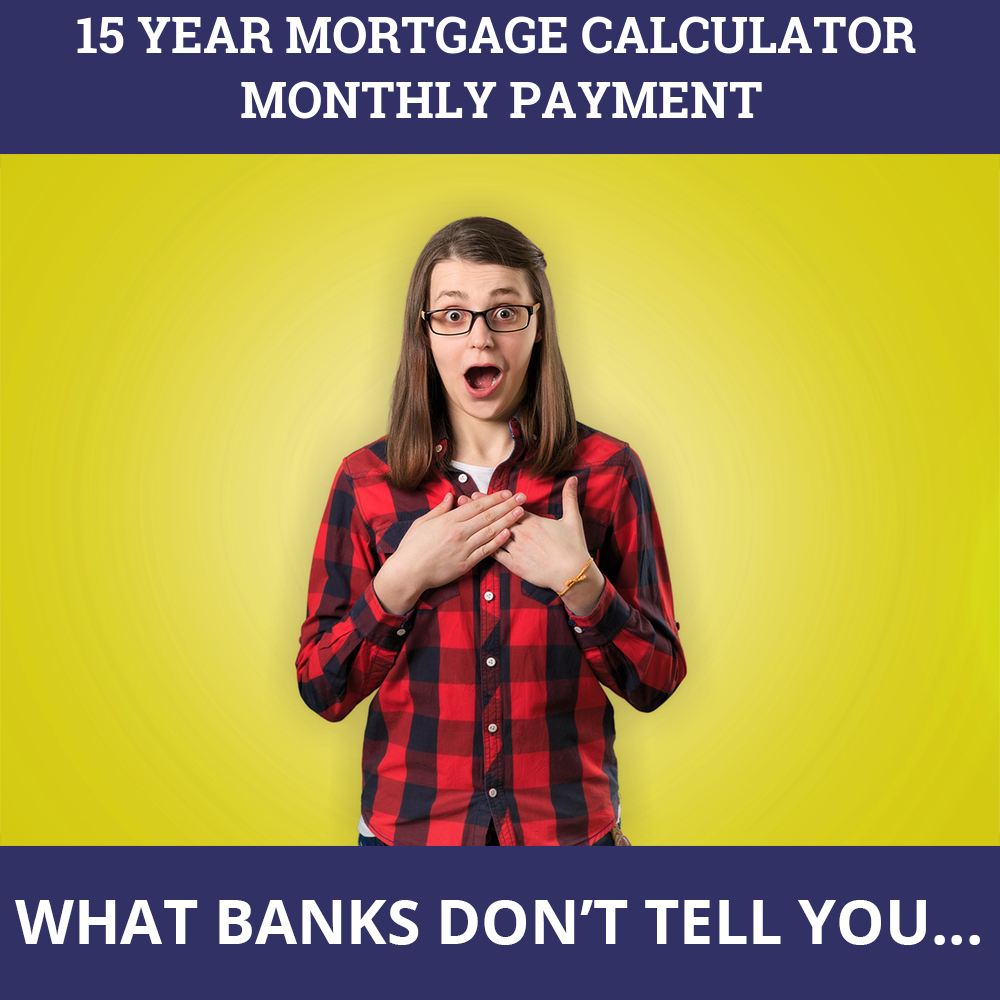 15 Year Mortgage Calculator Monthly Payment