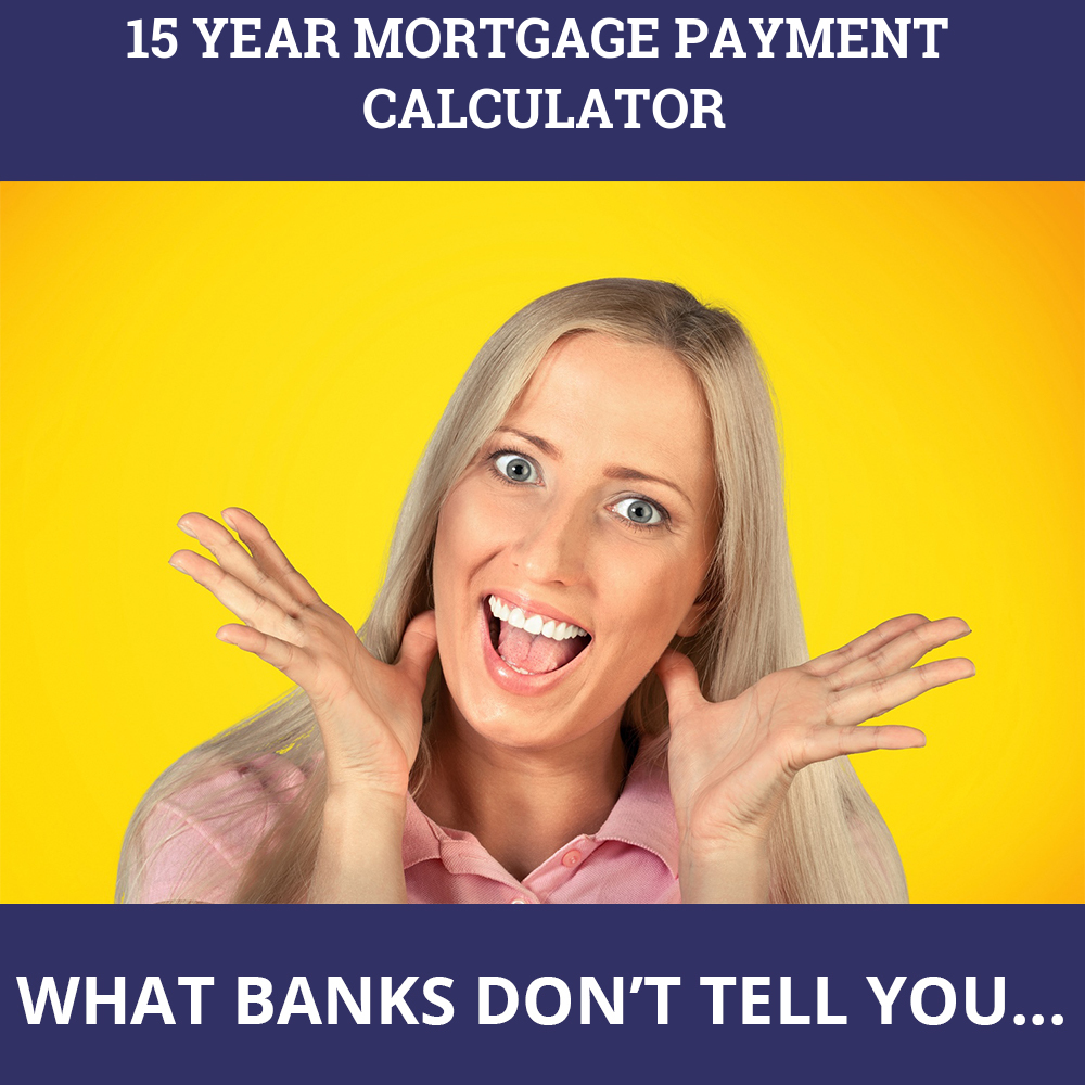15 Year Mortgage Payment Calculator