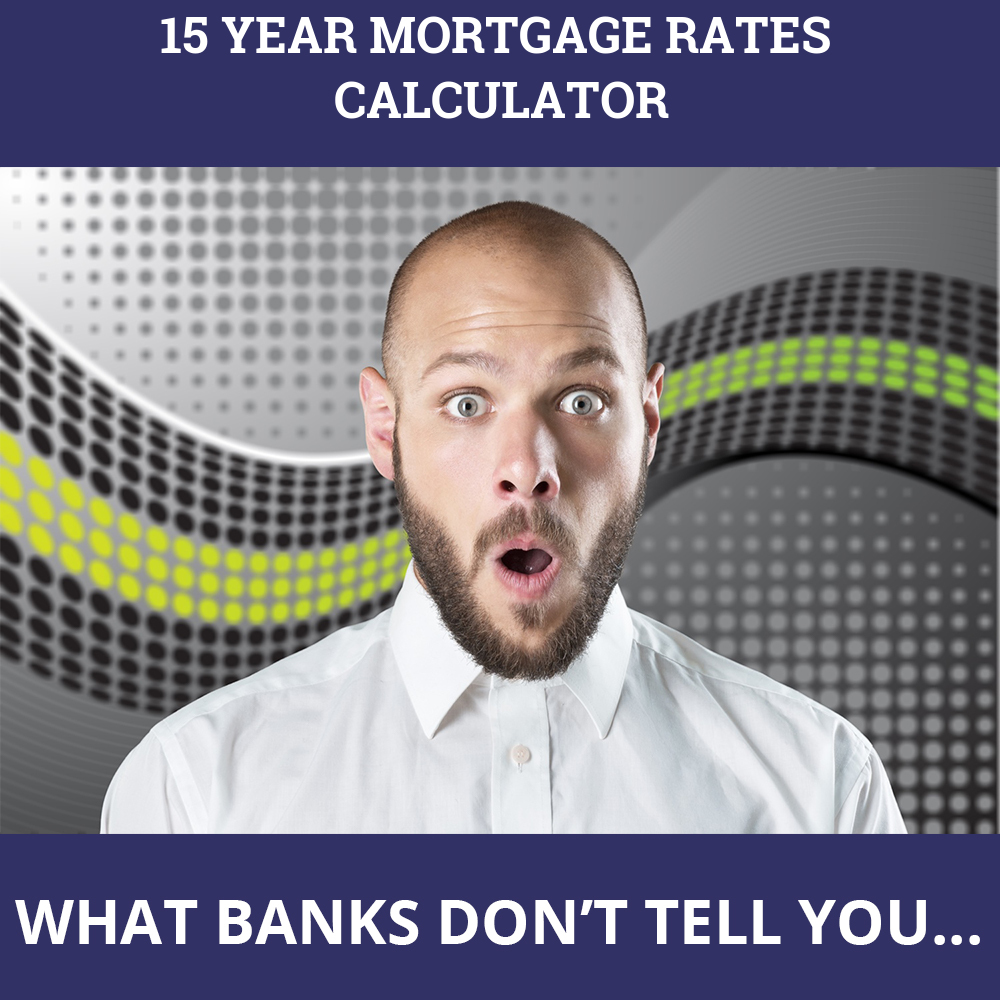 15 Year Mortgage Rates Calculator