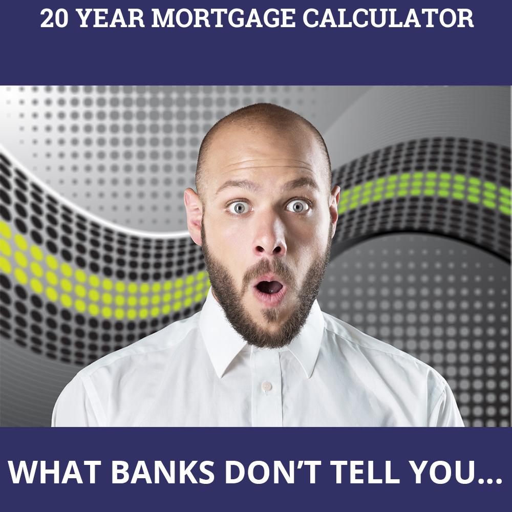 20 Year Mortgage Calculator