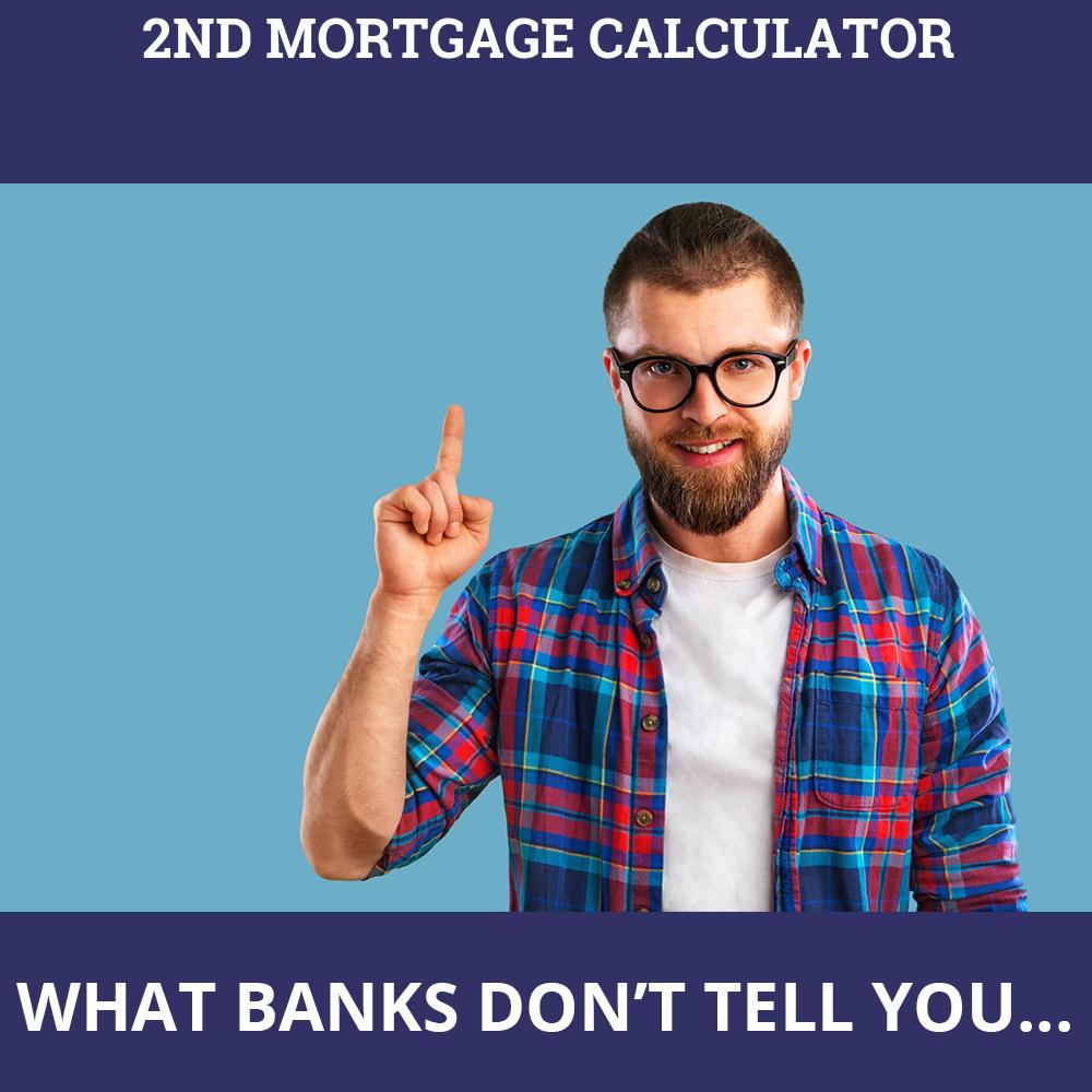 2nd Mortgage Calculator