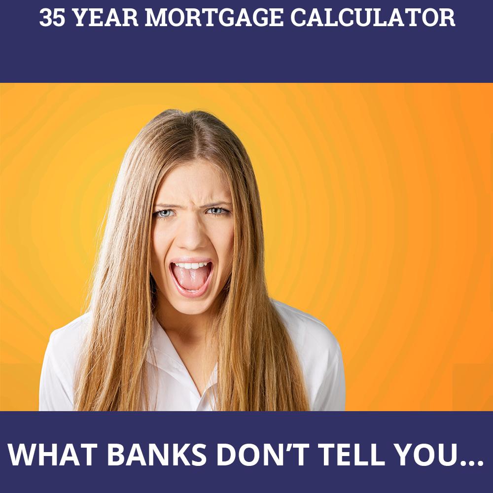 35 Year Mortgage Calculator