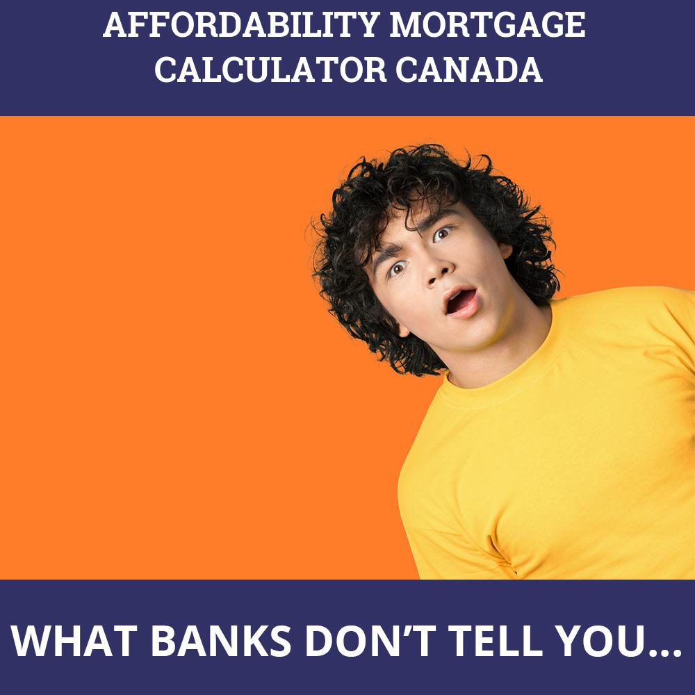 Affordability Mortgage Calculator Canada