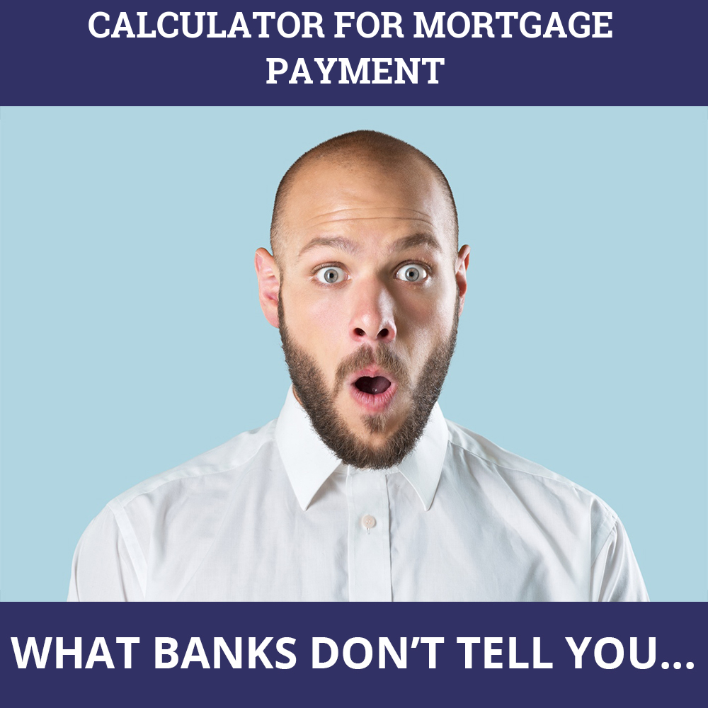 Calculator For Mortgage Payment