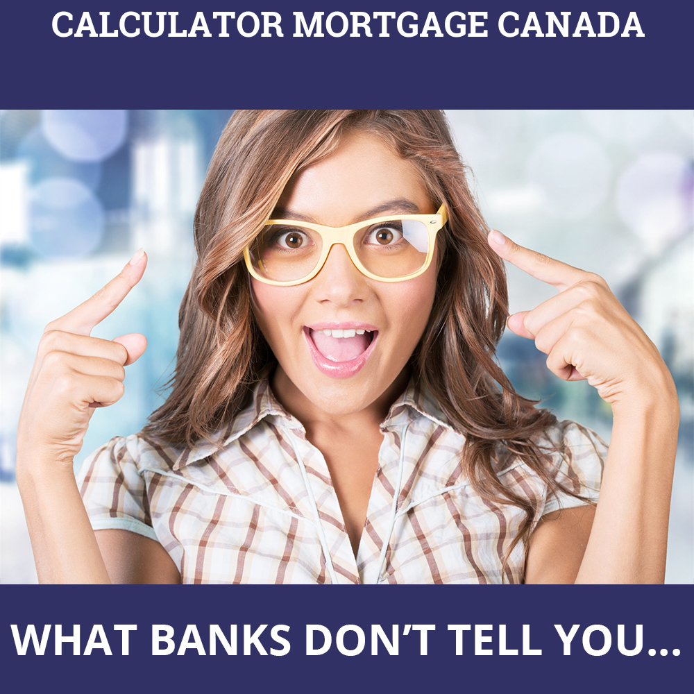 Calculator Mortgage Canada