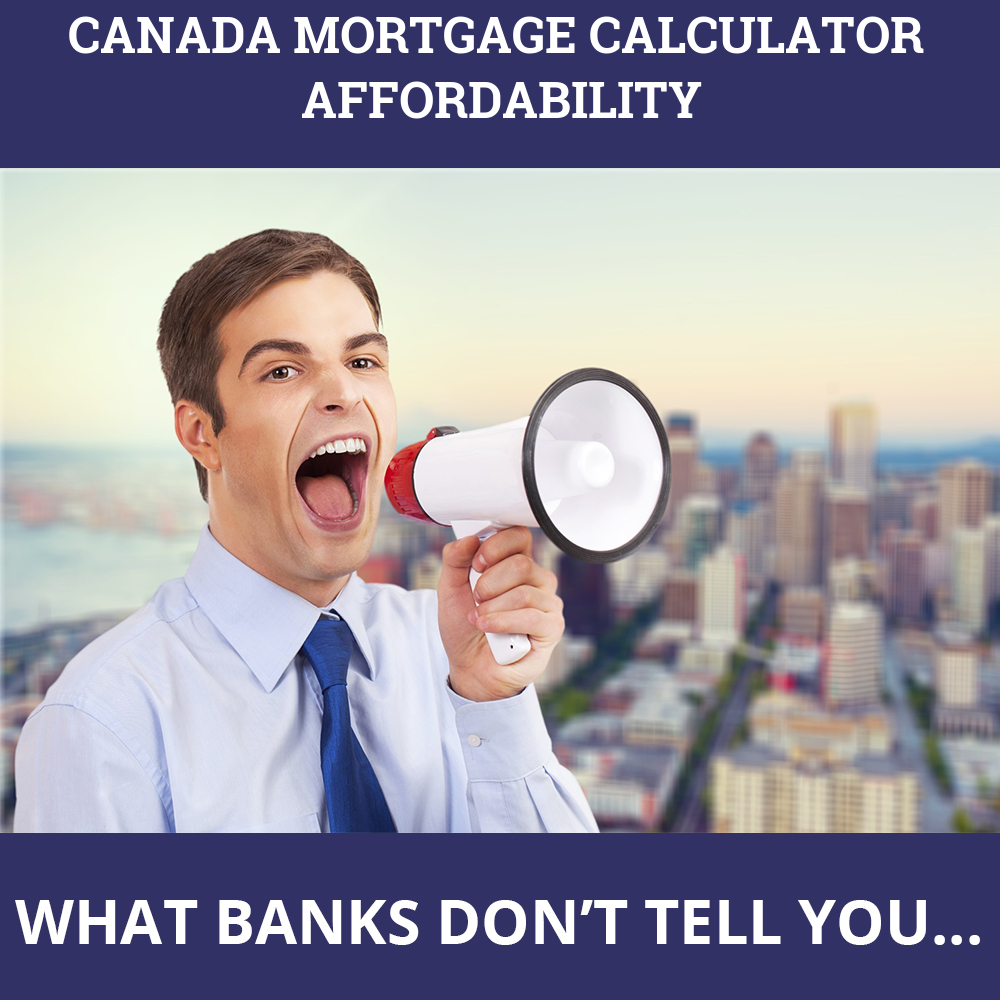 Canada Mortgage Calculator Affordability