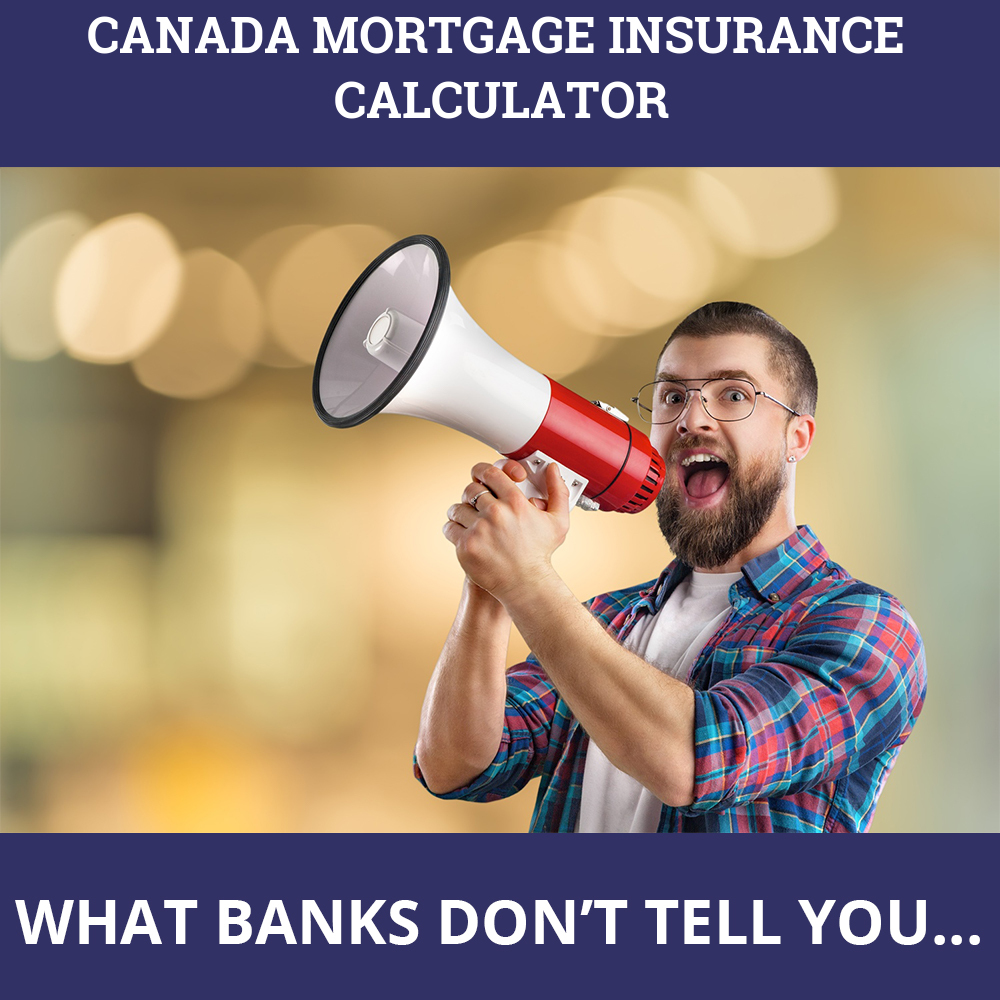 Canada Mortgage Insurance Calculator