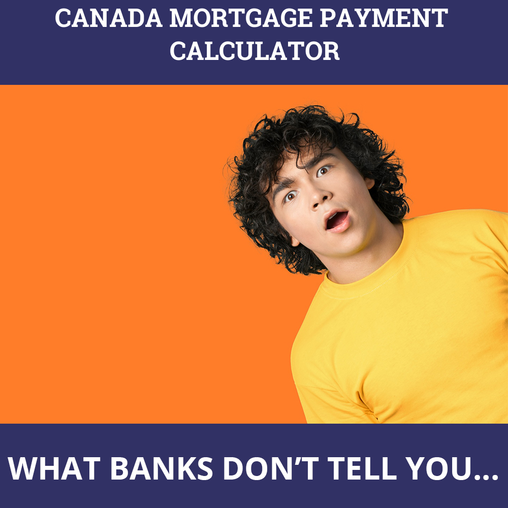 Canada Mortgage Payment Calculator