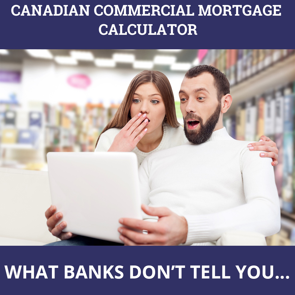 Canadian Commercial Mortgage Calculator