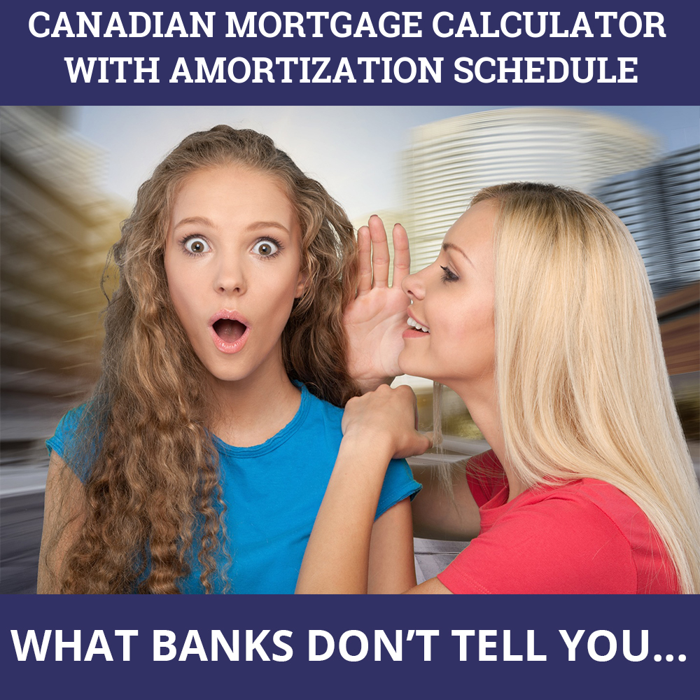 Canadian Mortgage Calculator With Amortization Schedule