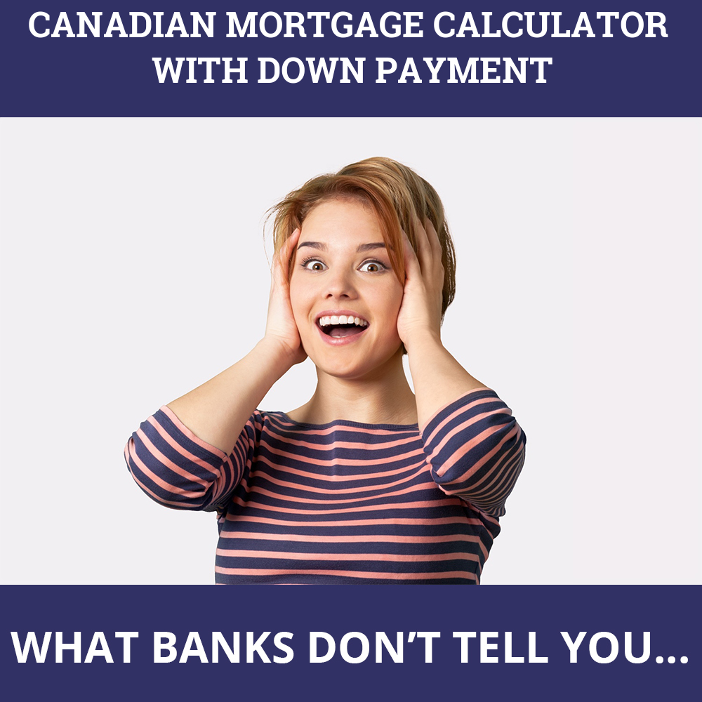 Canadian Mortgage Calculator With Down Payment