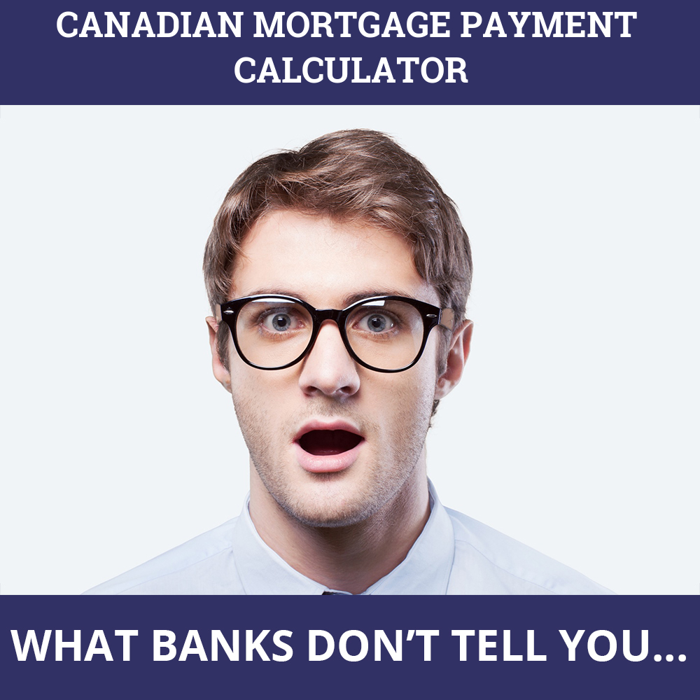 Canadian Mortgage Payment Calculator