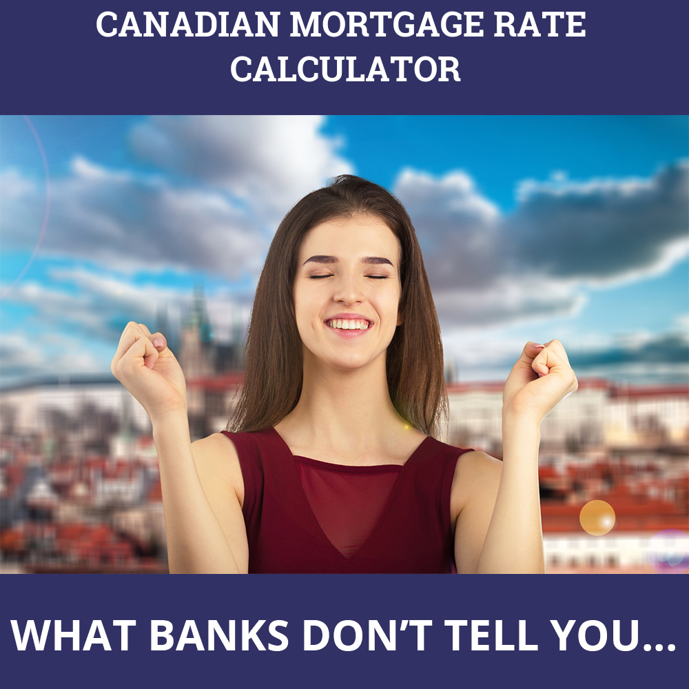 Canadian Mortgage Rate Calculator