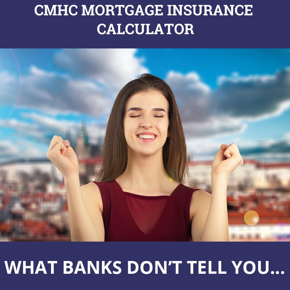 CMHC Mortgage Insurance Calculator