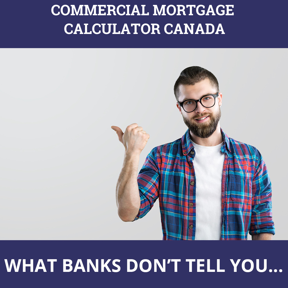 Commercial Mortgage Calculator Canada