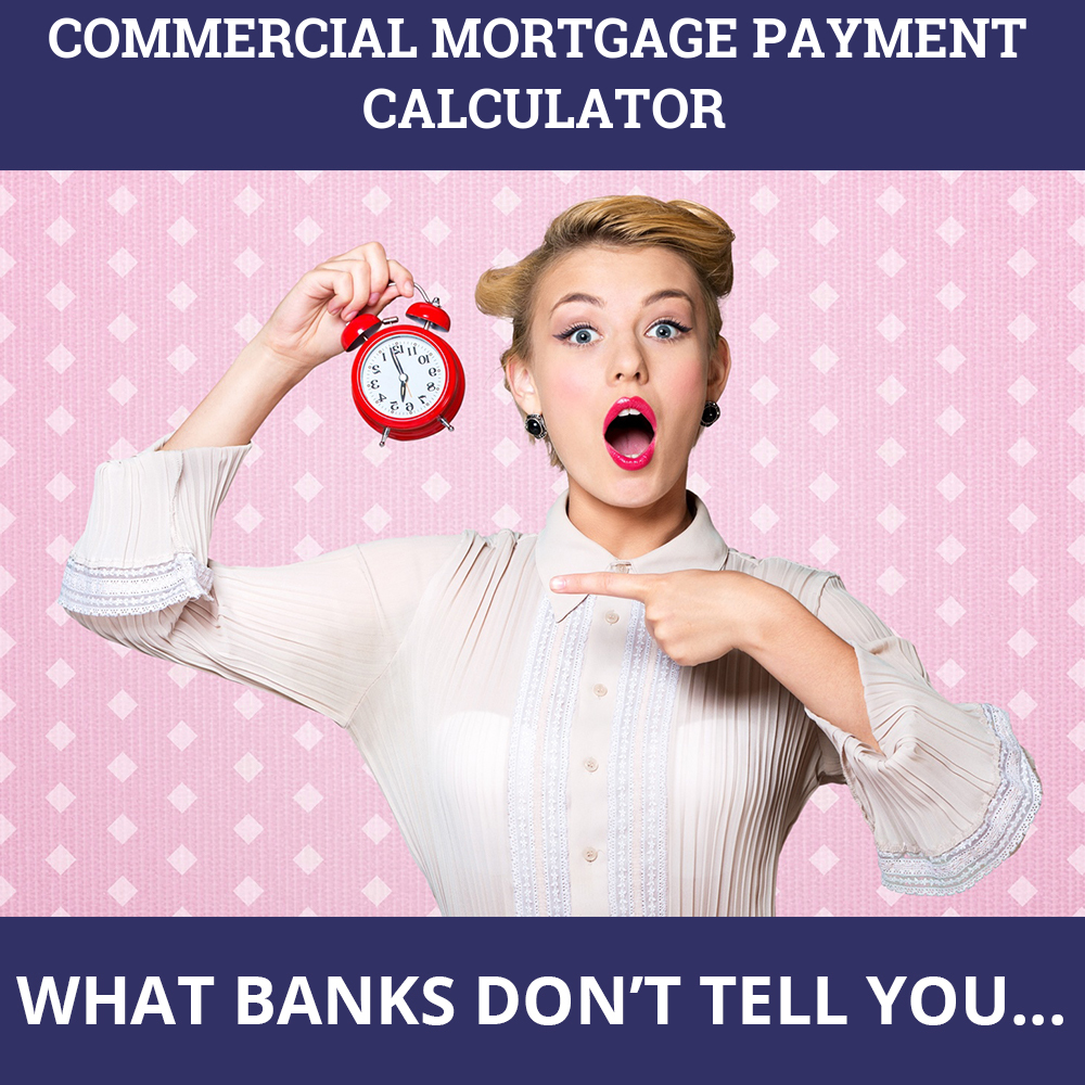 Commercial Mortgage Payment Calculator
