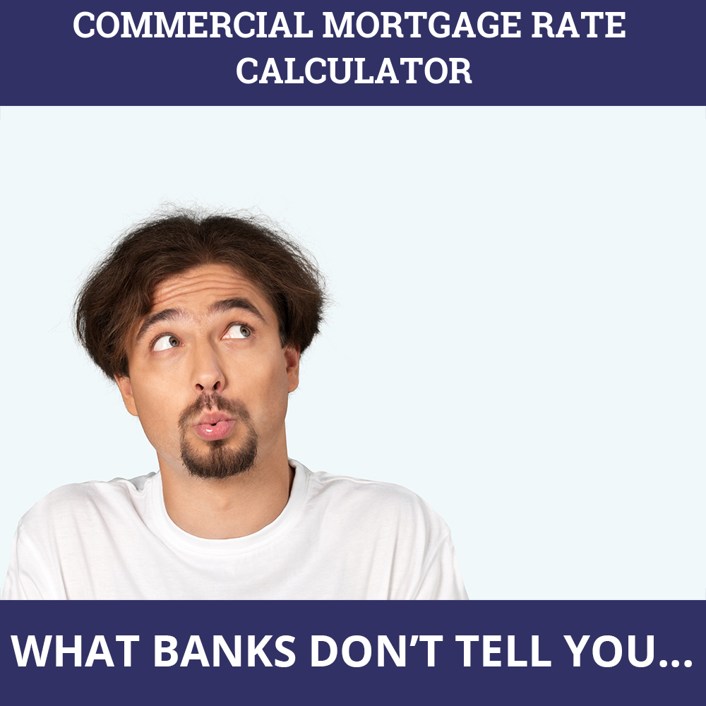 Commercial Mortgage Rate Calculator