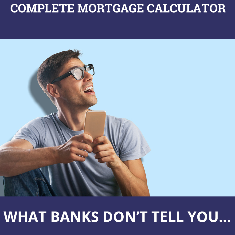 Complete Mortgage Calculator