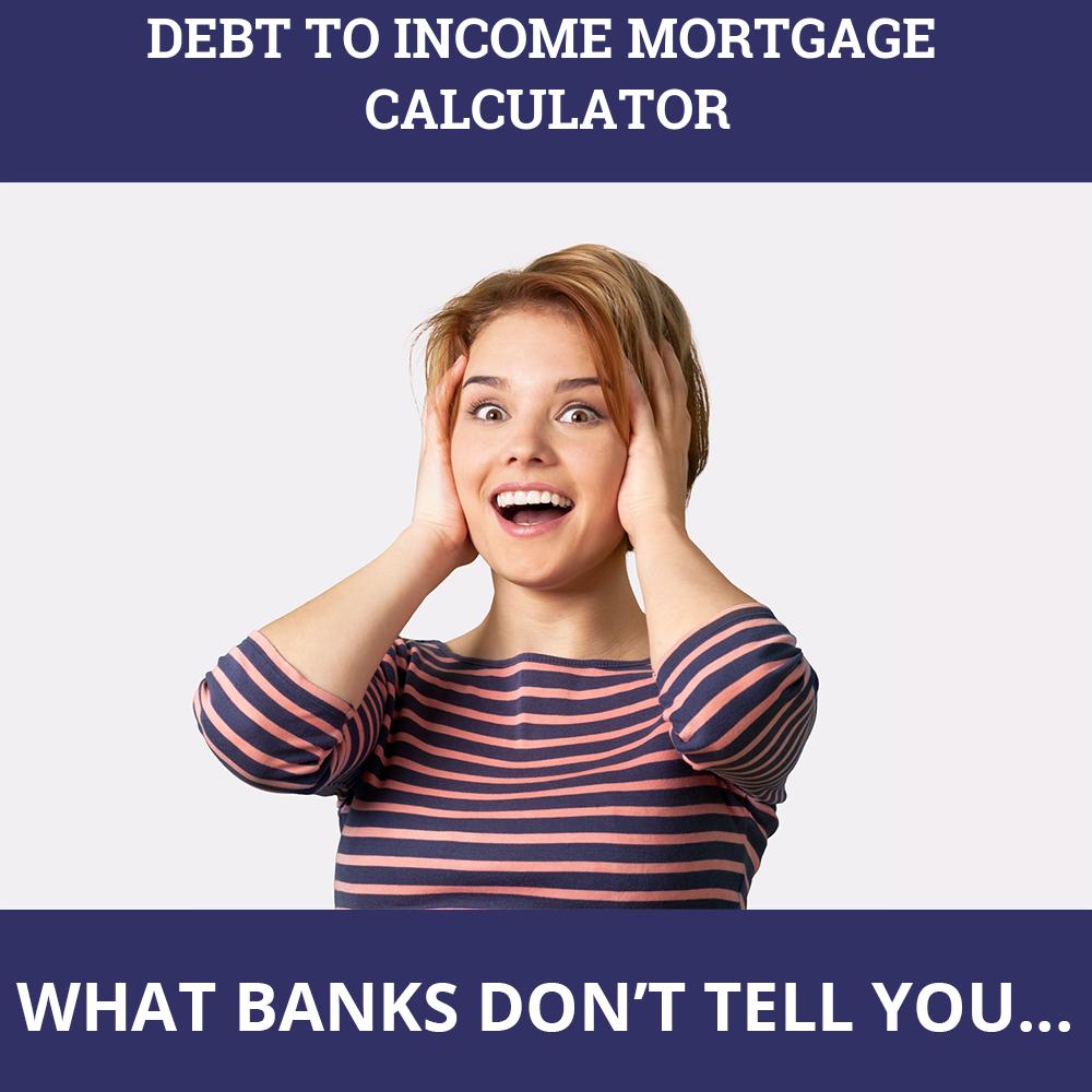 Debt To Income Mortgage Calculator