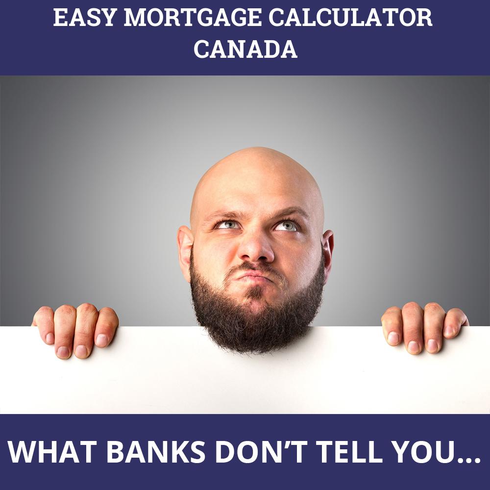 Easy Mortgage Calculator Canada