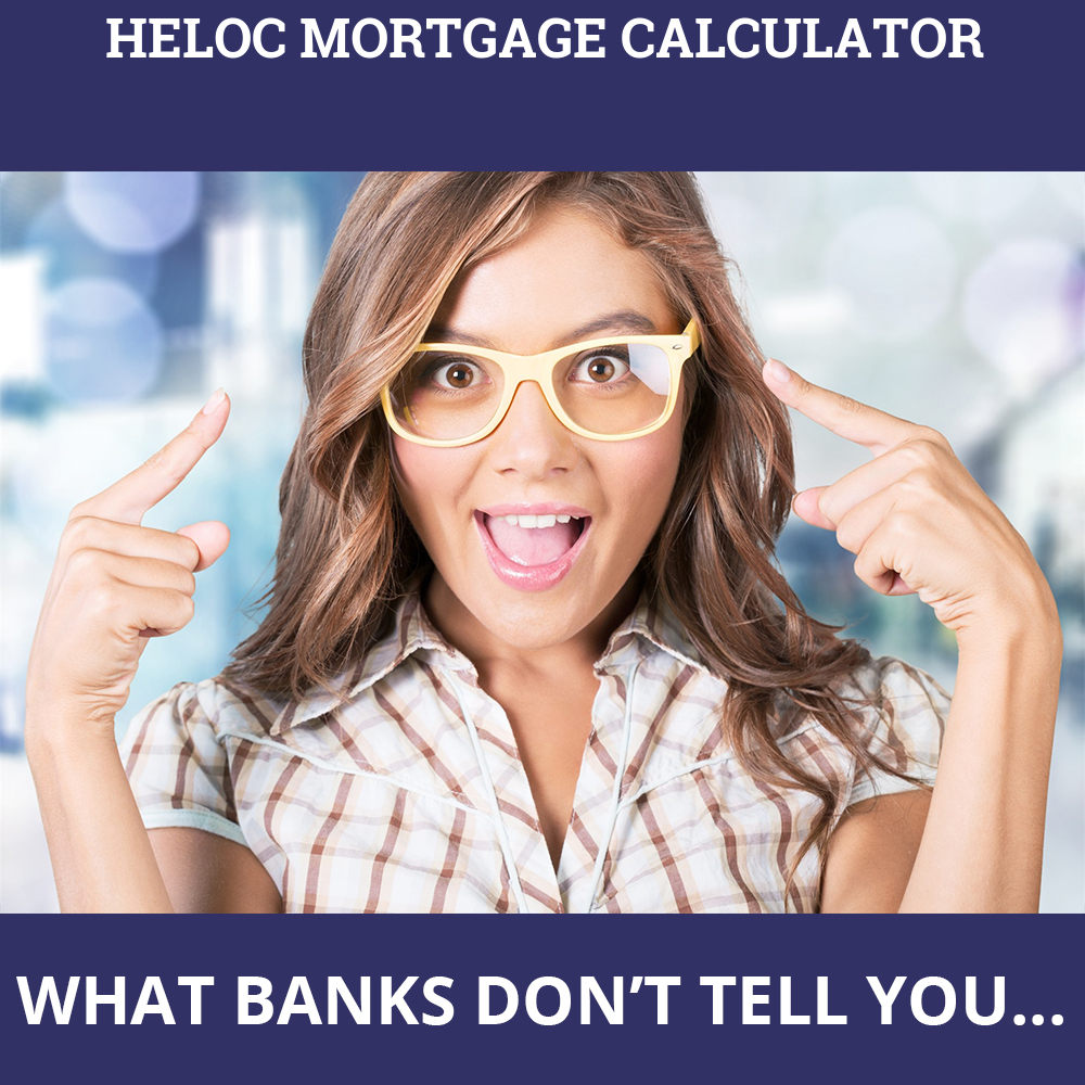 Heloc Mortgage Calculator