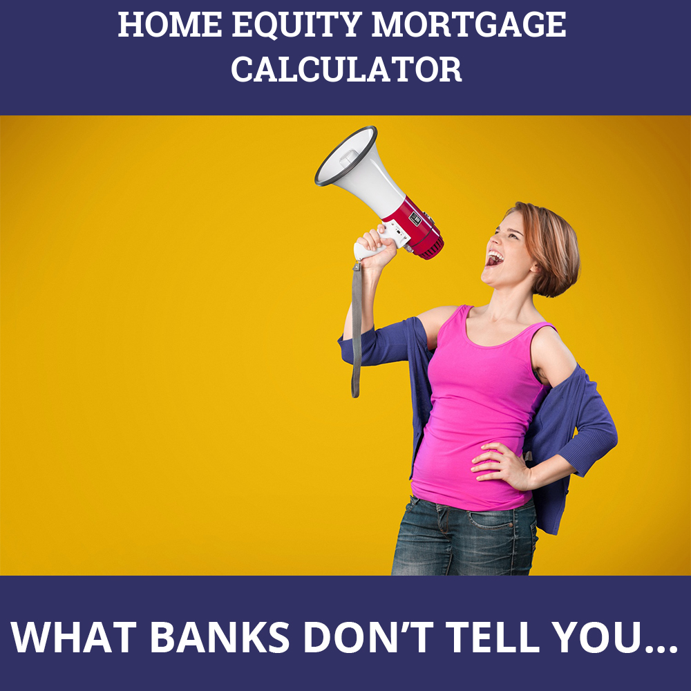 Home Equity Mortgage Calculator