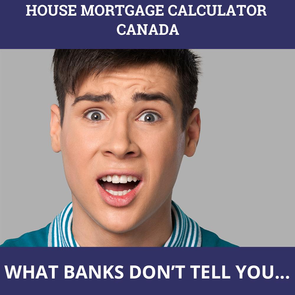 House Mortgage Calculator Canada