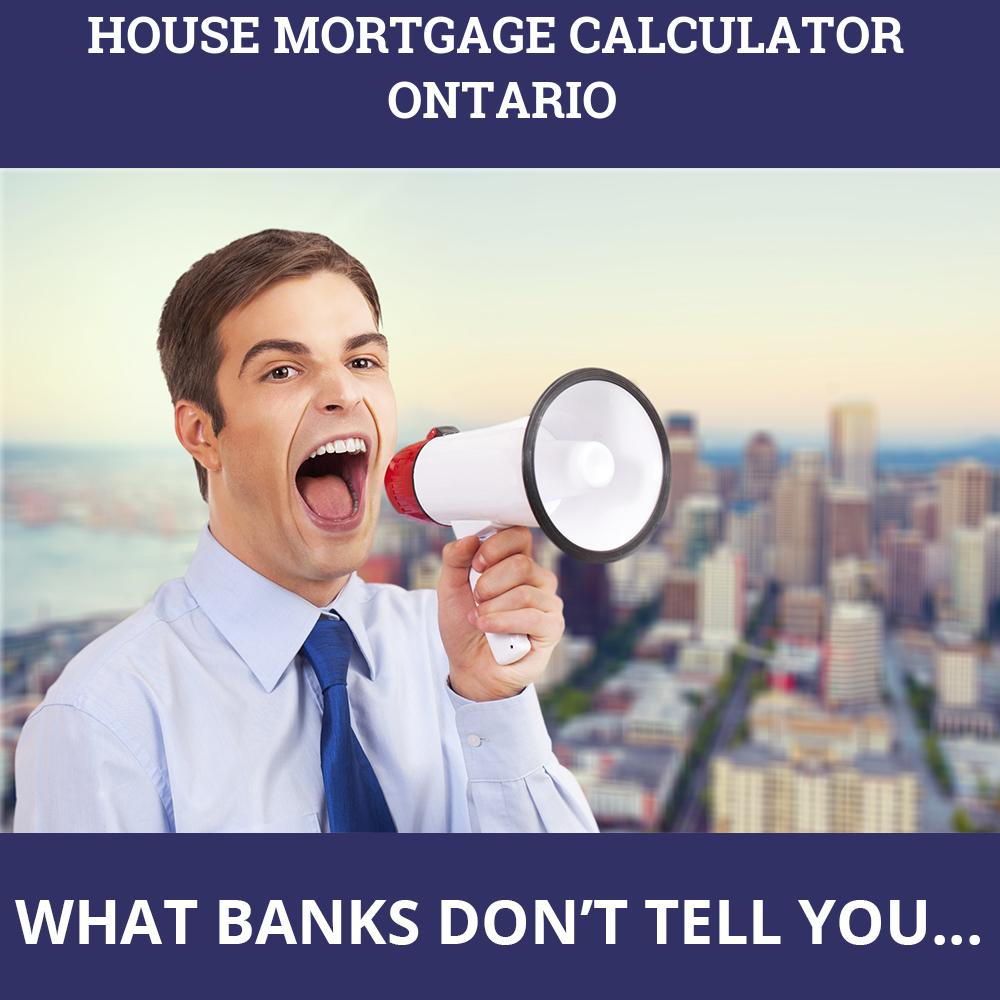 House Mortgage Calculator Ontario