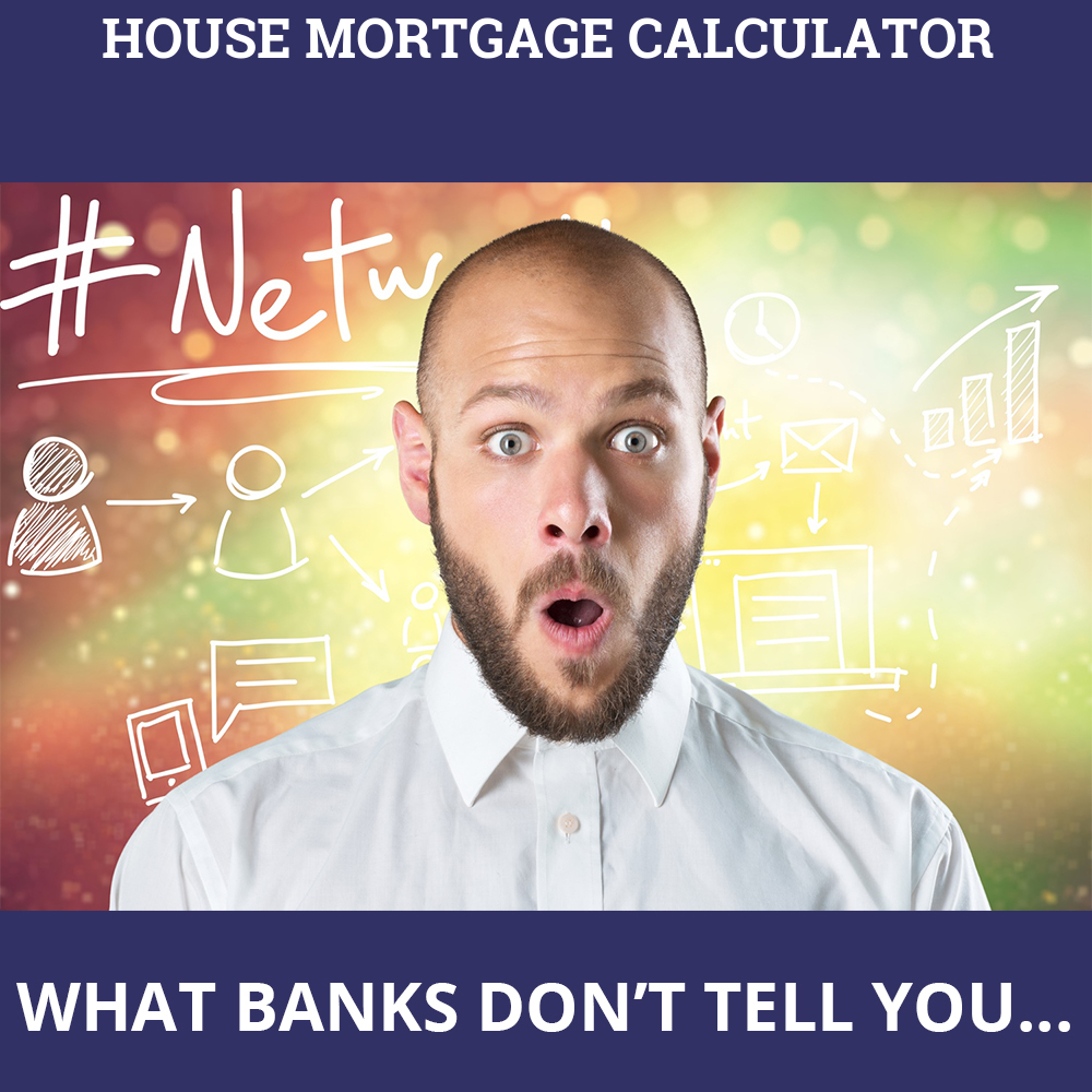House Mortgage Calculator