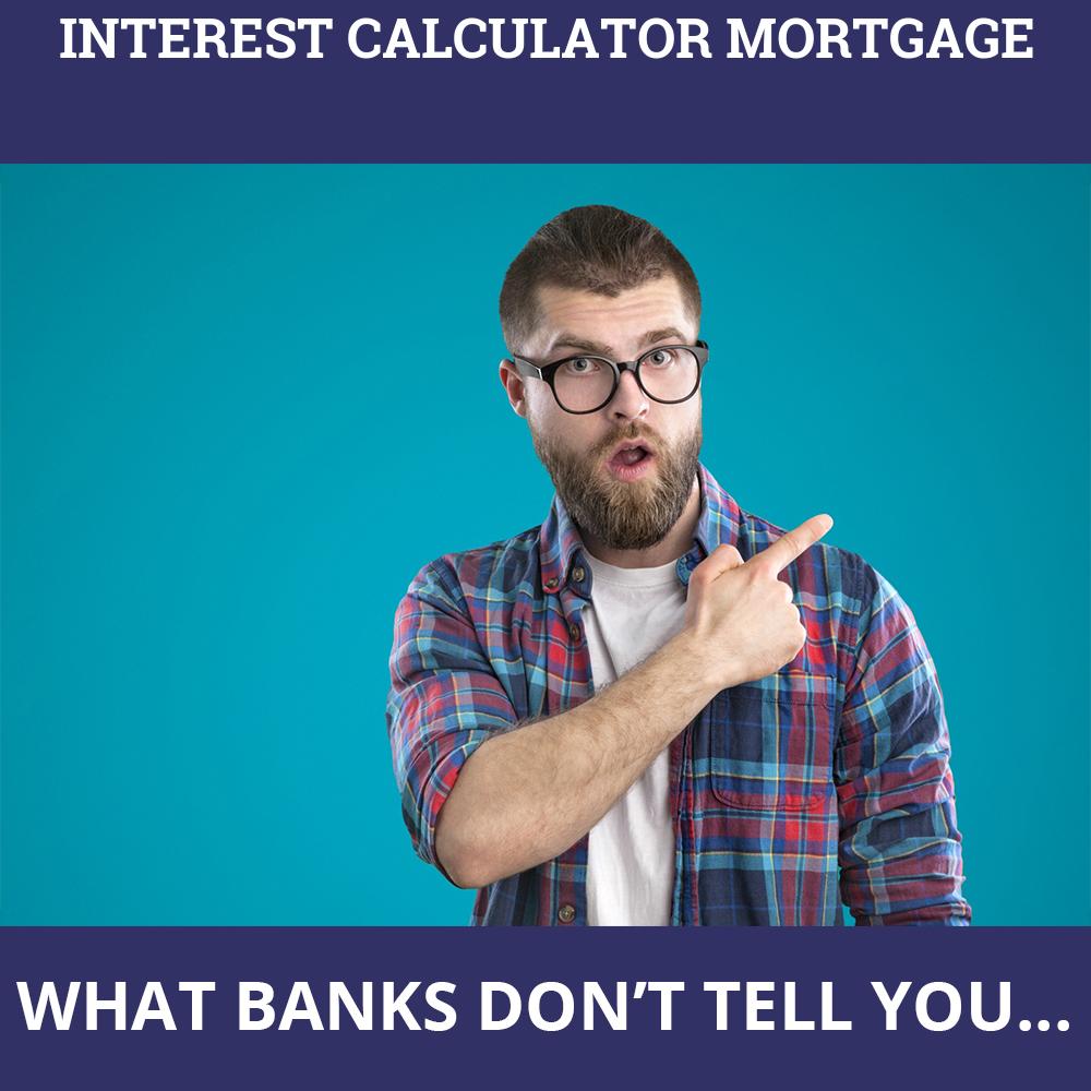 Interest Calculator Mortgage