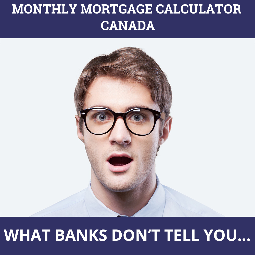 Monthly Mortgage Calculator Canada