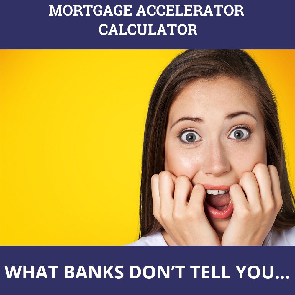 Mortgage Accelerator Calculator