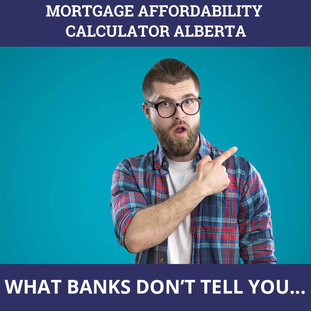 Mortgage Affordability Calculator Alberta