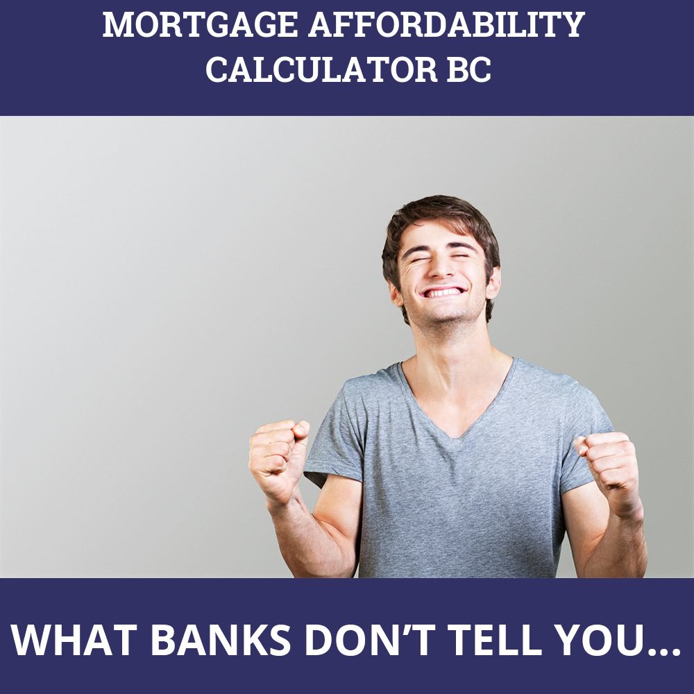 Mortgage Affordability Calculator BC