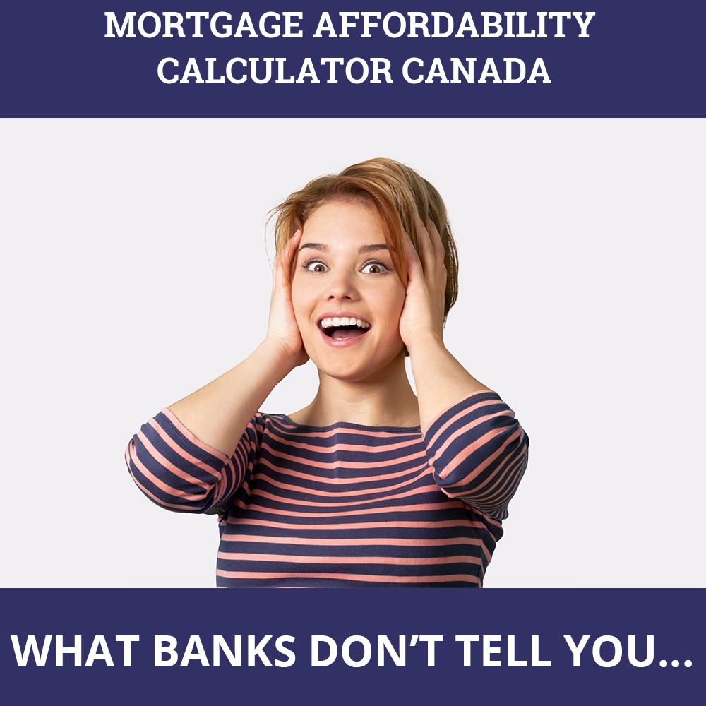 Mortgage Affordability Calculator Canada