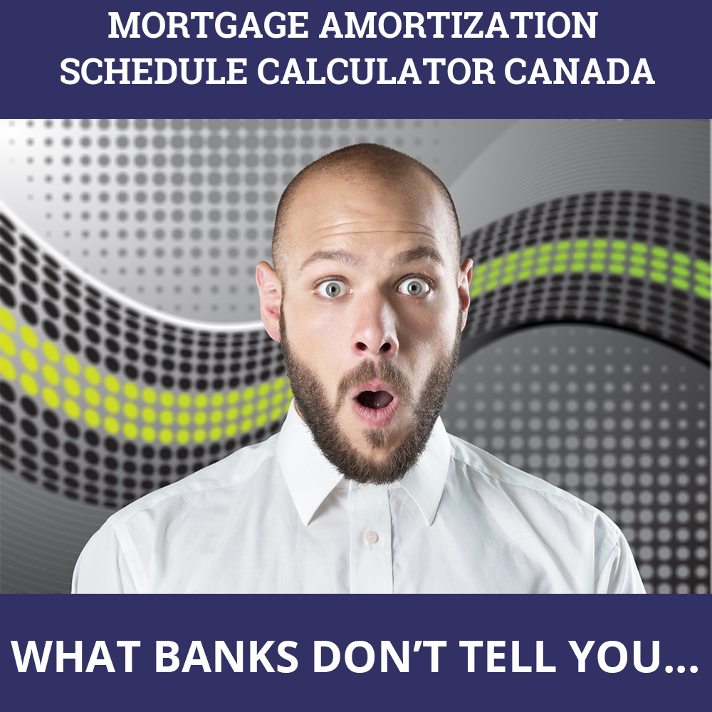 Mortgage Amortization Schedule Calculator Canada