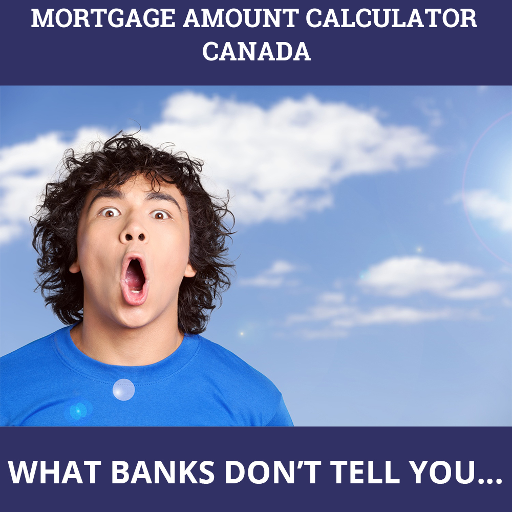 Mortgage Amount Calculator Canada